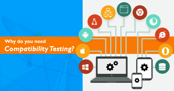 Why-do-you-need-Compatibility-Testing
